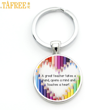 TAFREE A great teacher takes a hand opens mind and touches heart shapes future keychain 2017 Teacher's Day gifts key chain CT654