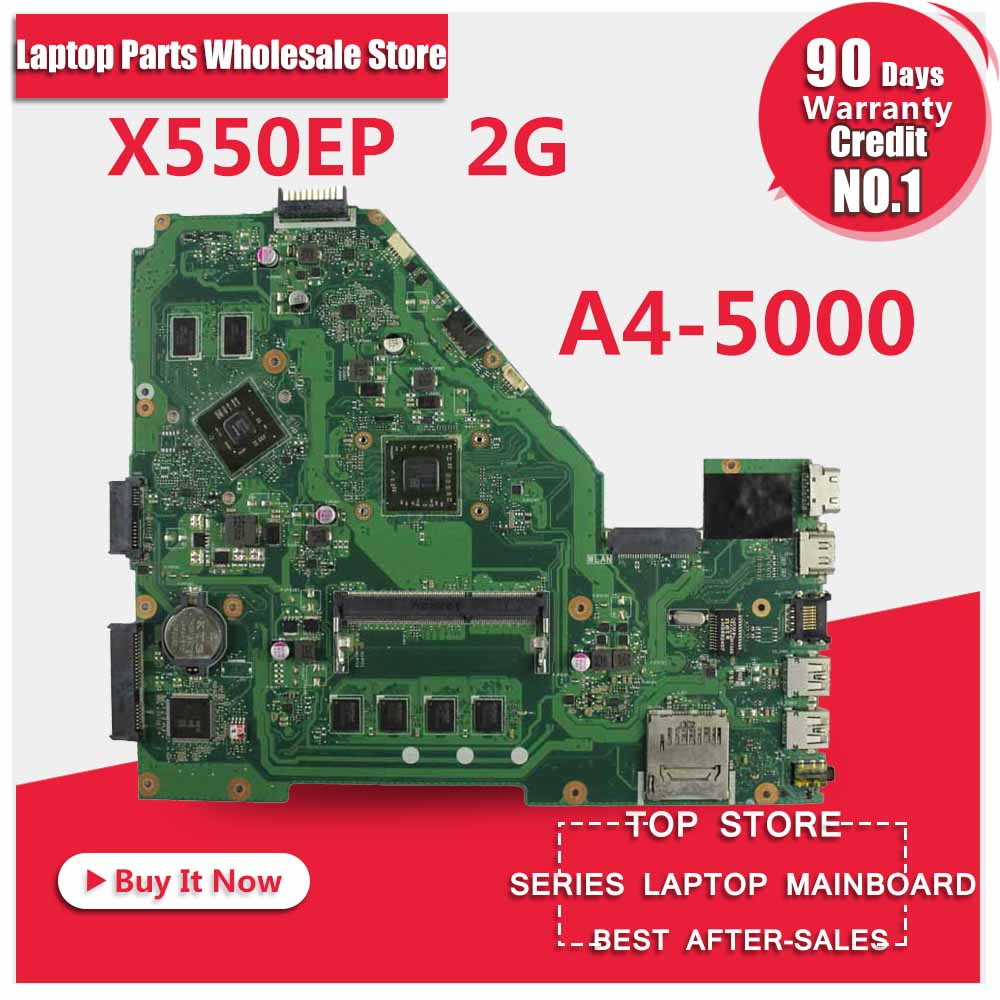 цена на Original X550E X550 X550EA X552E X552EA motherboard X550EP Mainboard A4-5000 Processor 2G memory on board test ok s-2