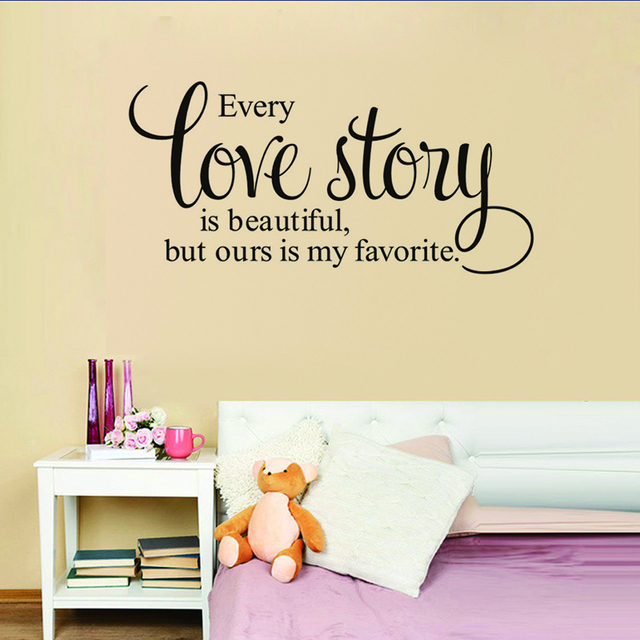 Every Love Story is Beautiful But Ours Is My Favorite Saying Wall ...