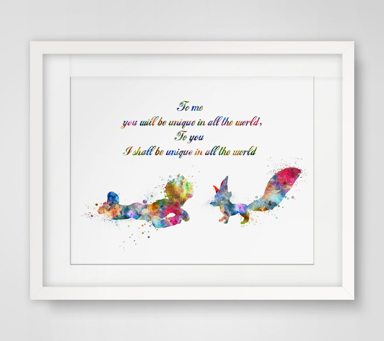 The Little Prince Fox To Me You Will Be Unique In All The World - Home Decor