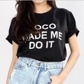 Venda quente de Verão Homens & Mulheres Tshirt DE COCO ME FEZ FAZER ISSO carta de Impressão do Algodão Ocasional Engraçado Hipster Top Tees Camisa Para Lady Branca