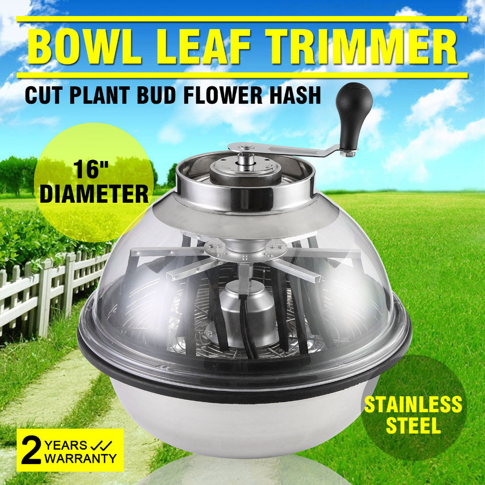 New Best 16 inch Bowl Leaf cutter and Trimmer Hand Twisted Bud TrimmerLint Removers   -