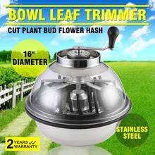 New Best 16 inch Bowl Leaf cutter and Trimmer Hand Twisted Bud Trimmer