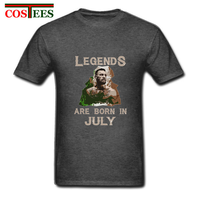 825dfe5c27e Casual T-shirt Legends are born in July T shirt men funny UFC t-shirt Dad  Bro birthday gift tshirt conor mcgregor MMA family Tee