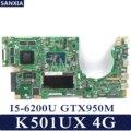 KEFU K501UX Laptop motherboard für ASUS K501UX K501UB original mainboard DDR3 4G-RAM I5-6200U GTX950M EDP