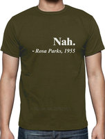 Rosa Parks Quote Nah Civil Rights Activist Freedom Movement T Shirt Civil Rights Short Sleeve Tops