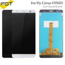 100% тестирование для Fly Cirrus 9 FS553 ЖК-дисплей Дисплей + Сенсорный экран полный набор для замены цифрового преобразователя FS 553 телефон