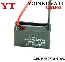 free shipping 5pcs CBB61 1.5UF 450V 5% AC starting capacitor , electronics fan ,anti-explosion LINE: 10CM