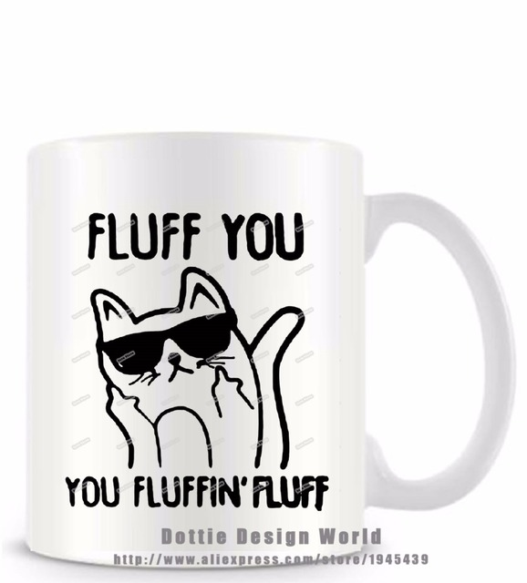 Fluff you fluffin funny novelty travel mug ceramic white coffee tea fluff you fluffin funny novelty travel mug ceramic white coffee tea milk cup personalized birthday easter negle Choice Image
