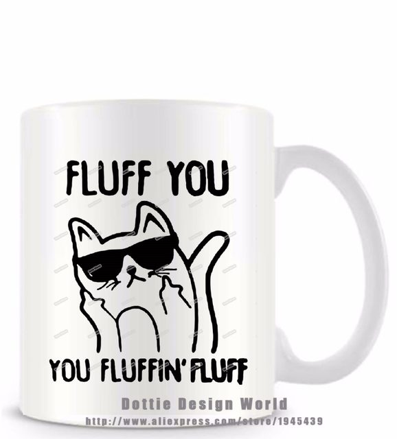 Online shop fluff you fluffin funny novelty travel mug ceramic fluff you fluffin funny novelty travel mug ceramic white coffee tea milk cup personalized birthday easter gifts free shipping negle Choice Image