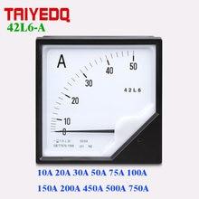 42L6-A Aktuelle Panel Meter 42L6 AC Analog Aktuelle Panel Meter 120*120mm 10A 20A 30A 50A 100A 200A 500A 750A 1KA