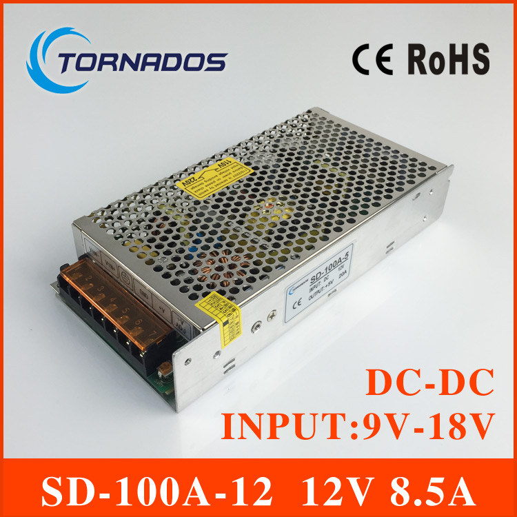 CE Approved 100W single output switching power supply DC-DC input 9V-18V DC output 12V 8.5A to smps SD-100A-12