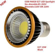 1 pçs mais novo par20 cob pode ser escurecido e27 conduziu a luz do ponto 15 w lâmpada do bulbo par20 quente branco/branco fresco/pure white spot downlight iluminação
