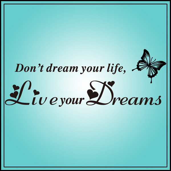 Dont Dream Your Life Wall Decals Quotes Butterfly Decoration Decor