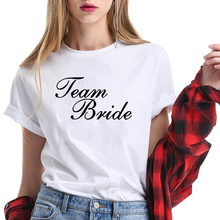 100% Cotton T Shirt Women Printing Team Bride Short Sleeve Loose Fit T-shirt Plus Size Casual Tee Femme Hipster