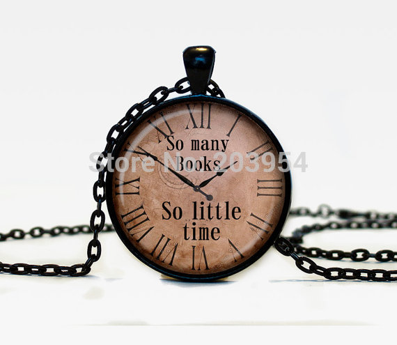 New arrival necklace 1pcs/lot Quote pendant So many books So little time watch necklaces Old Clock chain men 1 Steampunk jewelry