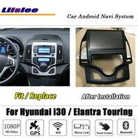 Liislee Car Android For Hyundai i30 / Elantra Touring Auto AC Stereo Carplay Camera GPS Navi Map Navigation System Multimedia