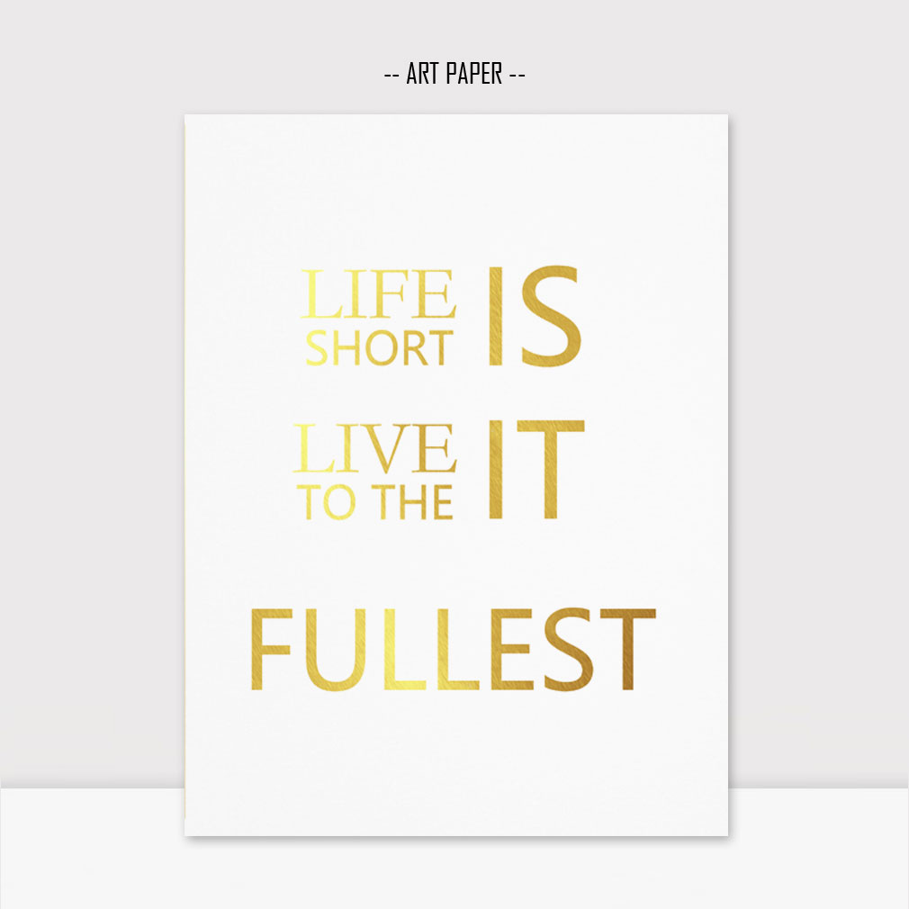 Live Gold Quotes Gold Foil Life Quotes Love Quotes Gold Wall Home Decor Gold Print