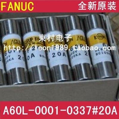 [SA]Fanuc FANUC Fuse Fuse A60L-0001-0337 # 20 20A 600V--3PCS/LOT a44l 0001 0165 200a fanuc current sensor
