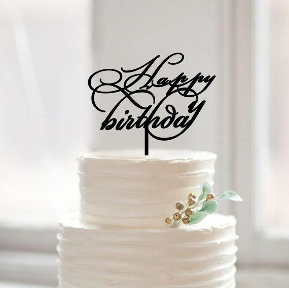 Happy Birthday Cake Topper Benutzerdefinierte Skript Kuchen Mit Geburtstag Partydekorationen Kinder Moderne Acryl