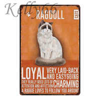 [ Kelly66 ] Ragdoll CAT Metal Sign Tin Poster Home Decor Bar Wall Art Painting 20*30 CM Size y-1796