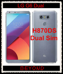 LG G6 Dual H870DS Unlocked GSM LTE Android Dual Sim Quad Core RAM 4G ROM 64G 5.7
