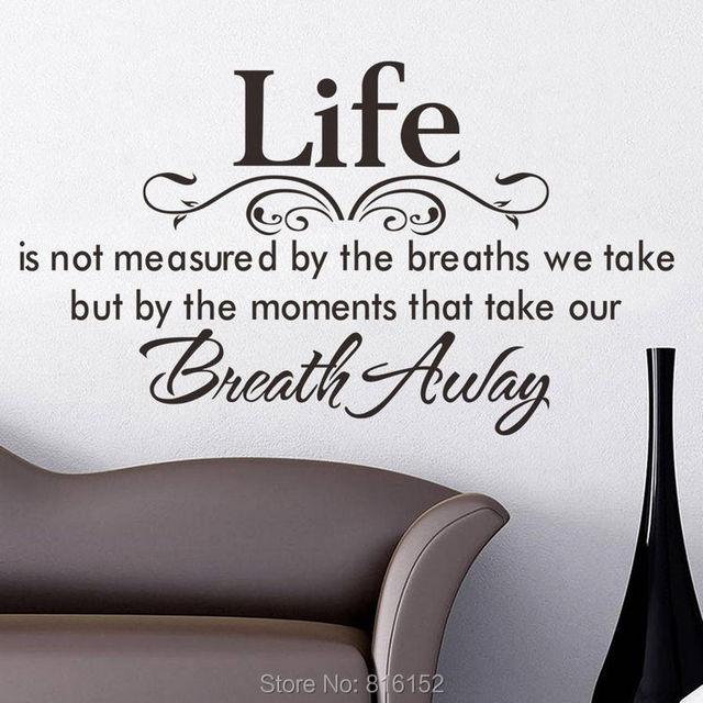 Life Is Not Measured By The Breaths We Take Wall Decal Quote Sticker
