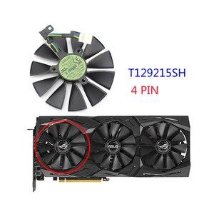 Image 5 - 87mm T129215SH T129215SL 12 V 0.30A Ventilateur Pour ASUS ROG STRIX RTX 2070 O8G GAMING RTX2060 O6G Carte Graphique Ventilateur De Refroidissement