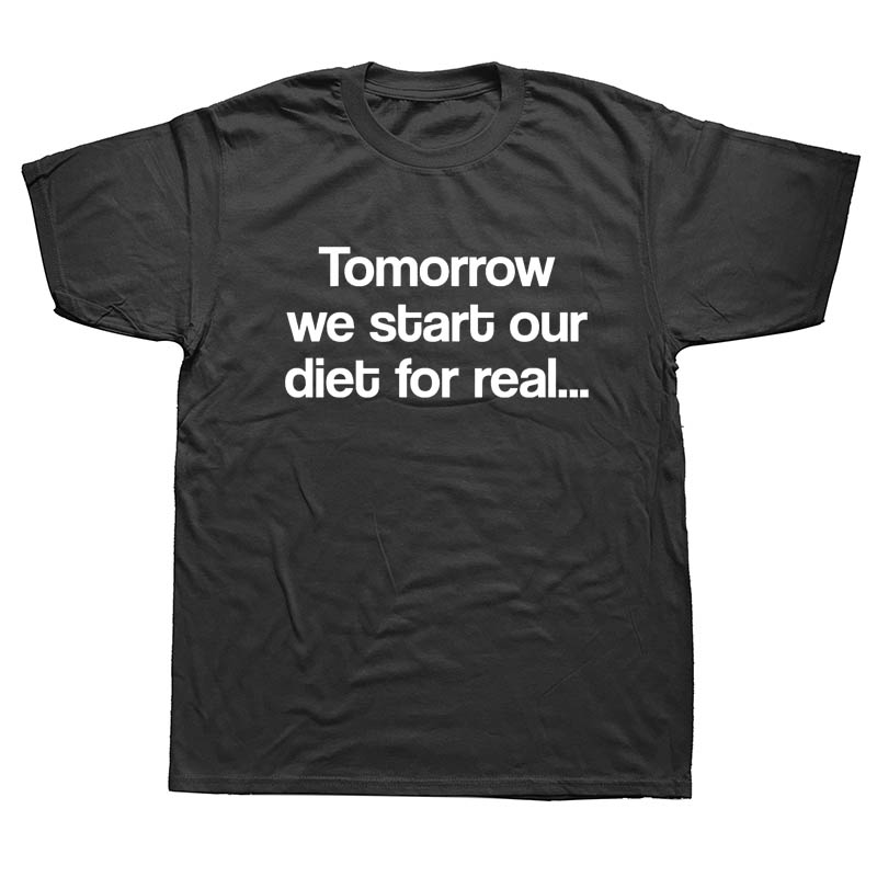 Summer Tomorrow We Diet for Real Funny Joke T Shirt Men Short Sleeve O Neck Cotton I Will Make Better Mistakes Tomorrow T-shirt image