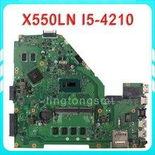 A550LN R510LN X550LN Laptop motherboard X550LD REV2.0 Mainboard Graphic GT840 2G i5-4210U Processor 100% test