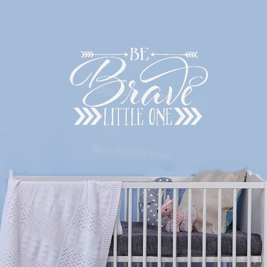 Be Brave Little One Wall Art Decal Arrow Nursery Decor Waterproof Wall Stickers Quotes Nontoxic PVC Material Sticker Kids S483