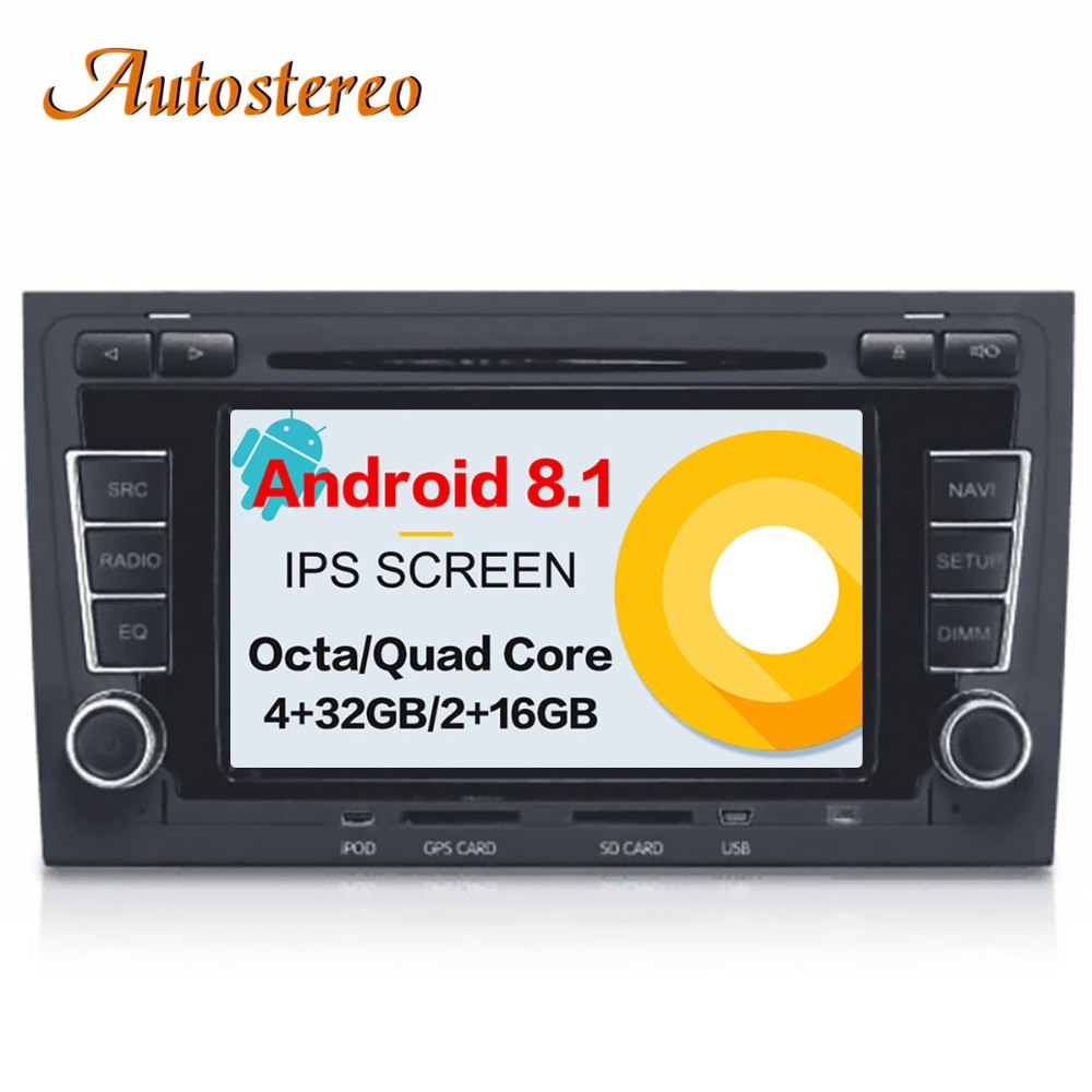 Android 8.1 Car DVD CD player GPS Navigation For Audi A4 S4 RS4 2003-2012 Head unit multimedia player 2 din radio tape recorder цены