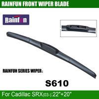 RAINFUN S610 22 18 Dedicated Car Wiper Blade For CADILLAC SRX 04 09 High Quality Windscreen