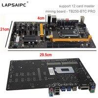 Lapsaipc TB250 BTC PRO Mining Motherboard 12PCIE Support 12 Video Card New originalMining TB250 BTC G3900 USB 3.0 1151 DDR4 32G