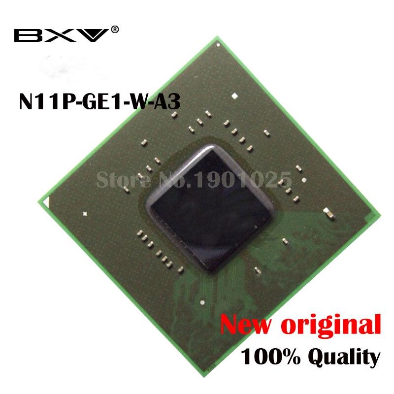 N11P-GE1-W-A3 N11P GE1 W-A3 100% nouveau original chipset BGAN11P-GE1-W-A3 N11P GE1 W-A3 100% nouveau original chipset BGA