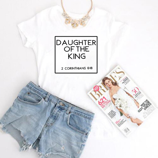 Daughter Of The King Christian T Shirt Women Holly Bible Quotes Cute