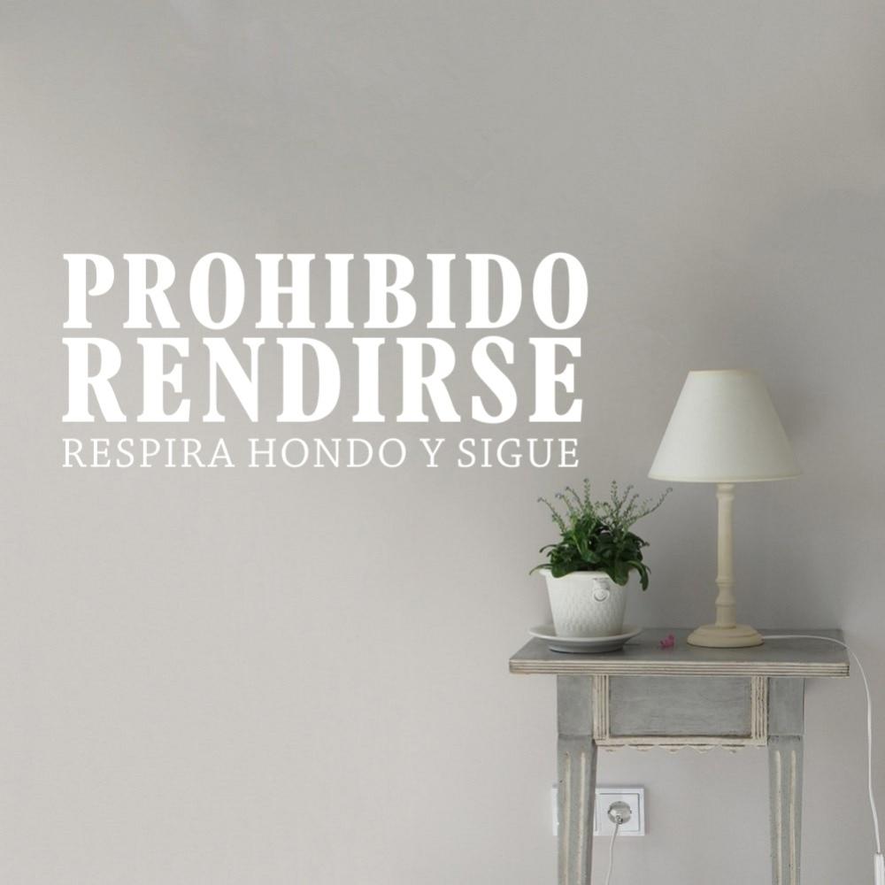 Inspirational Spanish Quotes Prohibido Rendirse Vinyl Art Wall Stickers Room Office Destination