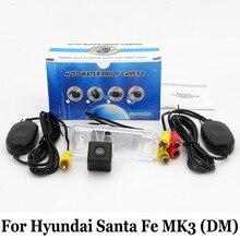 Камера заднего вида Для Hyundai Santa Fe MK3 (DM)/RCA AUX Проводной Или Беспроводной HD Широкоугольный Объектив CCD Ночного Видения Парковки Камеры