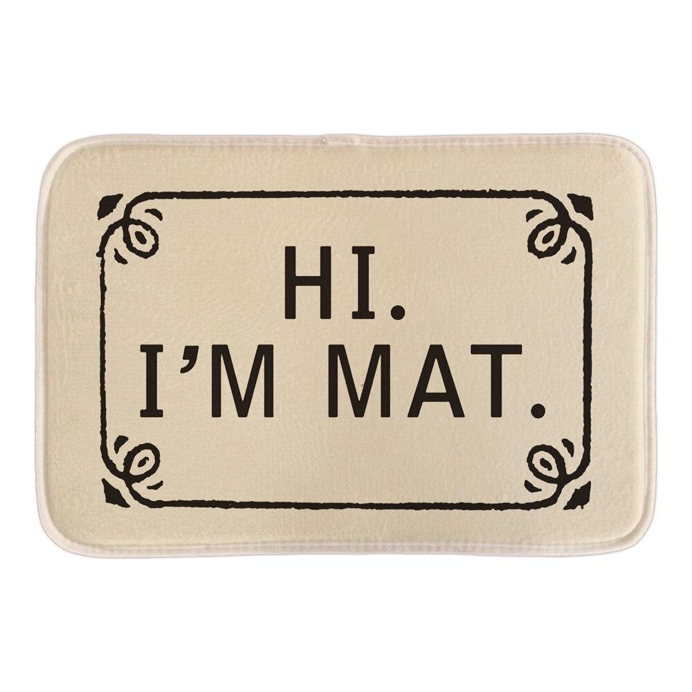 Զվարճալի Ողջույն Doormat- ը `Hi IM Mat- ի հետ, - Տնային տեքստիլ