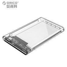 ORICO 2.5 дюймов прозрачный TYPE-C до SATA 3.0 HDD Case инструментов 5 Гбит Поддержка 2 ТБ протокола UASP жесткий диск