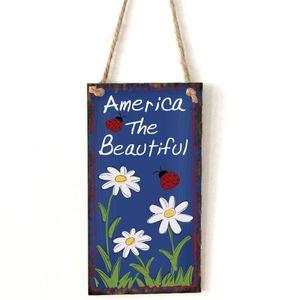Image 1 - Placa de suspensão de madeira do vintage américa o belo sinal de flor placa porta parede decoração para casa independência dia festa presente