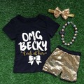 "2016 new Super cute ""OMG Becky"" print shorts sleeves gold sequins  kids baby girls clothes suit with matching accessories"