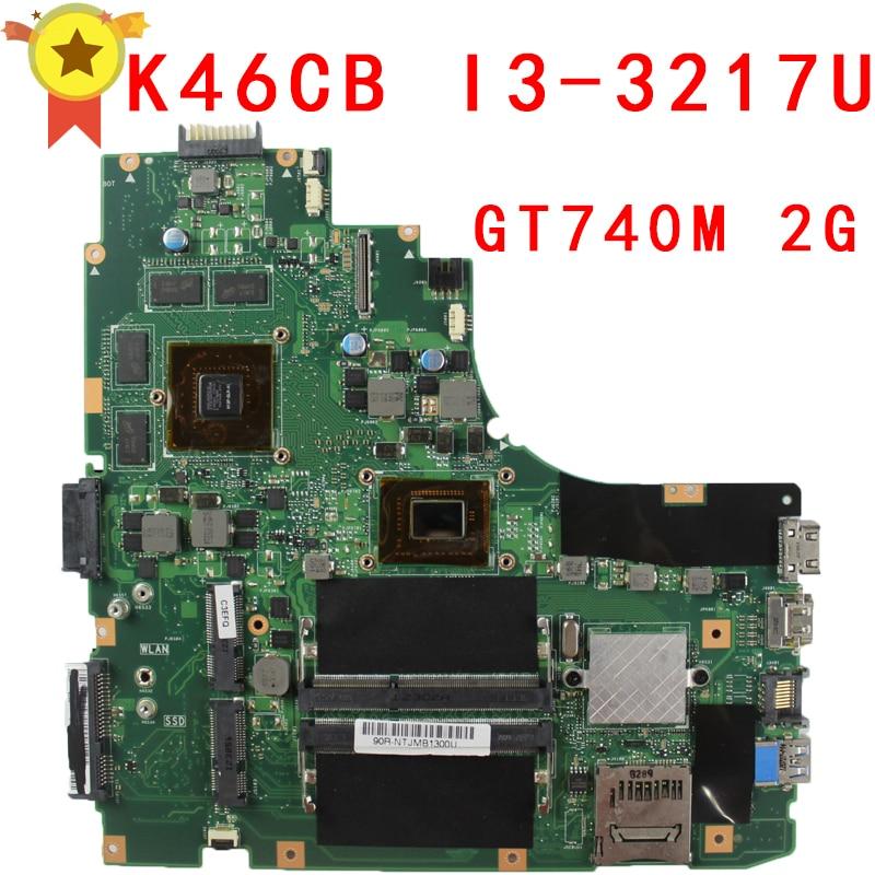 for Asus A46CB K46CM K46CB K46C motherboard K46CM REV2.0 Mainboard processor I3-3217U GeForce GT 740M with 2GB DDR3 100% working for asus u36jc motherboard with i3 380m 390m processor gt310m with 1gb ddr3 vram 100