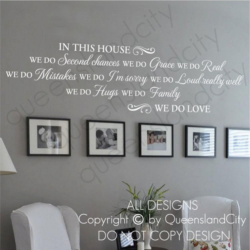 Room Vinyl Wall Decal House Rules In This House We Do Love Quote