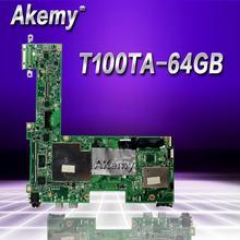 Akemy T100TA материнская плата для ноутбука ASUS T100T T100TA Тесты Оригинал материнская плата 64 Гб SSD