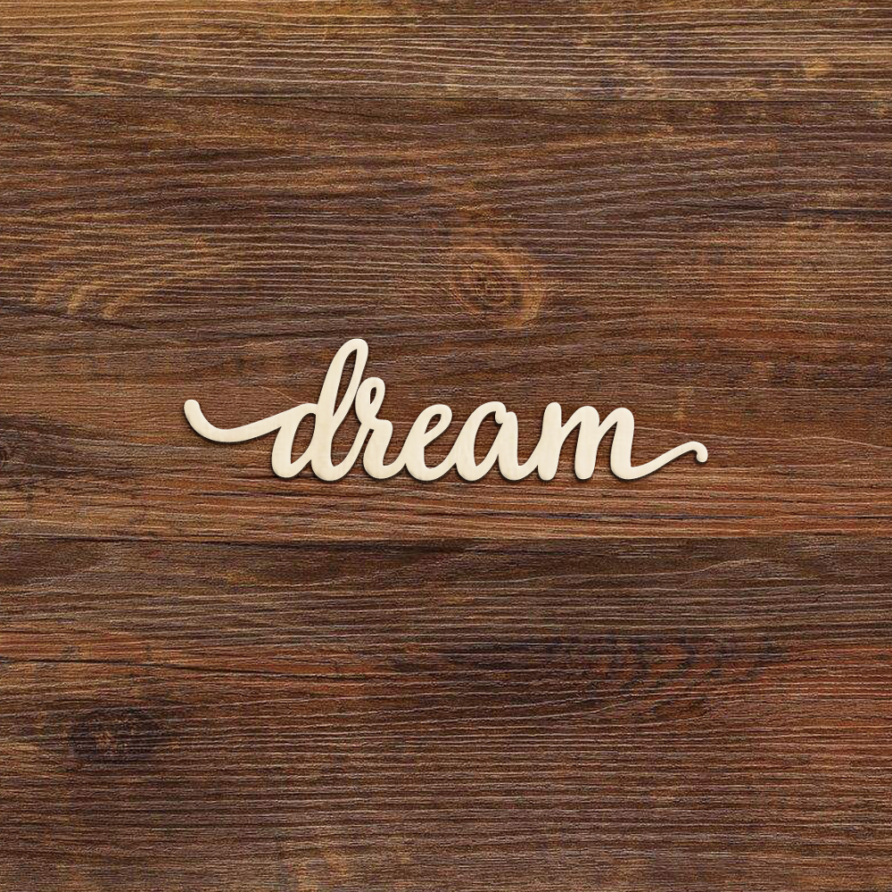 US $3.99 |Dream Script Wood Sign Art Laser Cut Wall Decoration Bedroom  Nursery Sign Rustic Gallery Wall Signs-in Wood DIY Crafts from Home &  Garden on ...