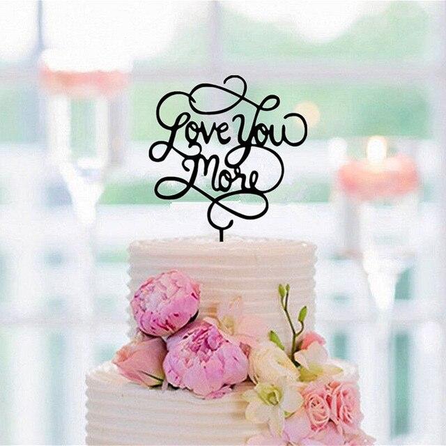 Us 599 Liebe Sie Mehr Hochzeitstorte Topper Spiegel Goldschwarz Acryl Kuchen Topper Für Hochzeitgeburtstagevent Party Dekoration In Liebe Sie