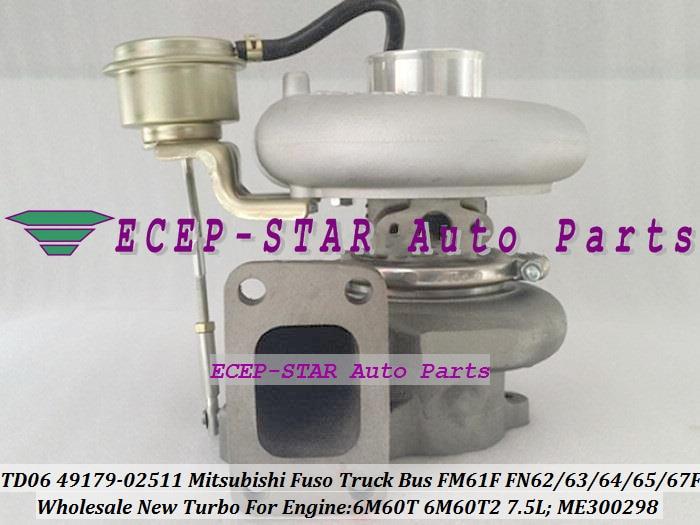TD06 49179-02511 ME300298 Turbo For Mitsubishi Fuso Truck FN6 FM61F FN63F FN64F FM65F FM67F 2003- 6M60 6M60T 6M60T2 Turbocharger