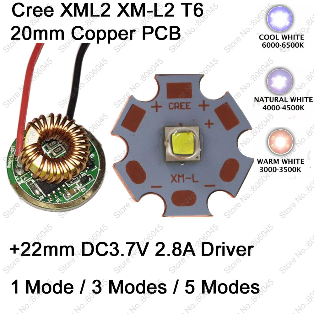 Cree XM-L2 T6 10W Cool White Neutral White Warm White LED Emitter 20mm Copper PCB+22mm DC3.7V 2.8A 1 Mode /3 Mode /5 Mode Driver cree xhp50 cool white neutral white warm white high power led emitter 6v 16mm copper pcb 22mm 1mode 3modes 5modes driver