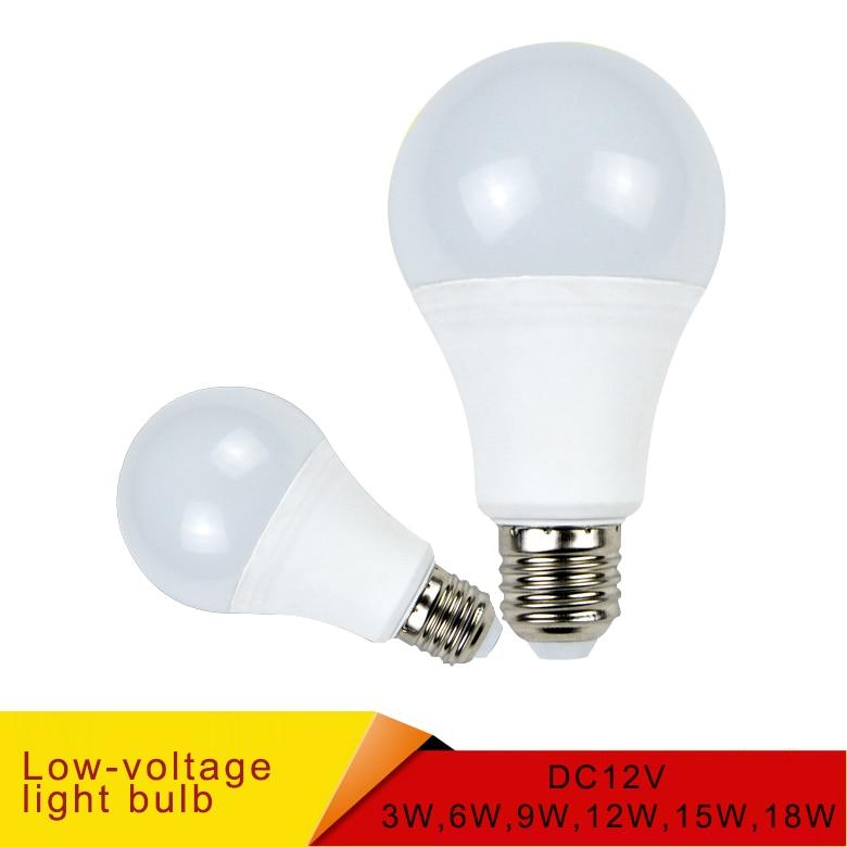 Купить с кэшбэком E27 LED Bulb Lights DC 12V smd 2835chip lampada luz E27 lamp 3W 6W 9W 12W 15W 18W spot bulb Led Light Bulbs for Outdoor Lighting